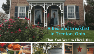 A Bed and Breakfast in Trenton, Ohio That You Need to Check Out