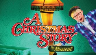 Revisit a Classic with A Christmas Story, The Musical