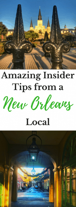 Amazing Insider Tips from a New Orleans Local