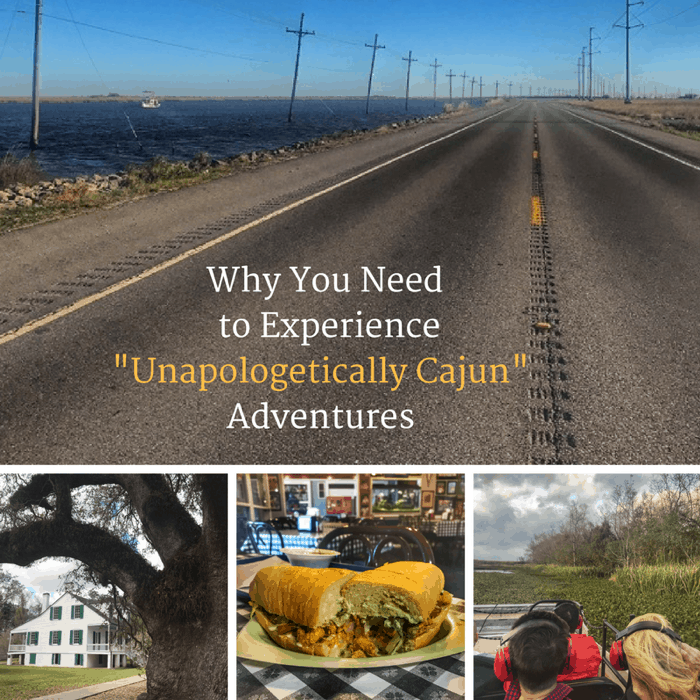 "Why You Need to Experience ""Unapologetically Cajun"" Adventures"