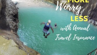 Adventure More, Worry Less, with Annual Travel Insurance