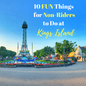 10 Fun Things for Non Riders to Do at Kings Island