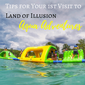 Tips for Your 1st Visit to Land of Illusion Aqua Adventures