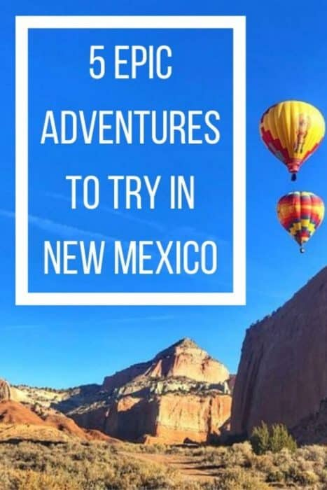 5 Epic Adventures to Try in New Mexico