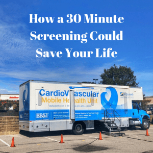 How a 30 Minute Screening Could Save Your Life