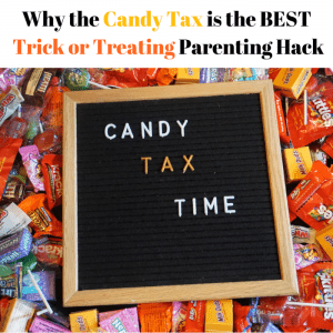 Why the Candy Tax is the Best Trick or Treating Parenting Hack