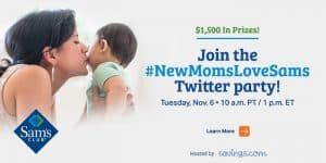 Join the #NewMomsLoveSams Twitter Party 11/6 at 1PM ET