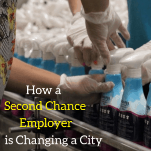 How a Second Chance Employer is Changing a City