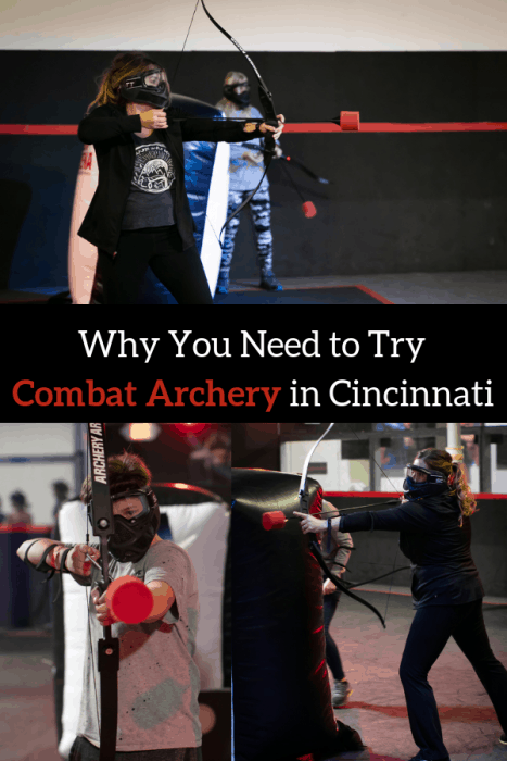 Why You need to try combat archery in Cincinnati