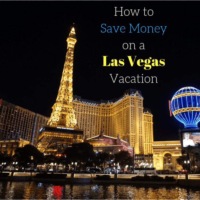 save-money-las-vegas-vacation-travel
