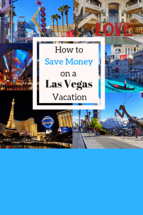 How to Save money on a vacation to Las Vegas