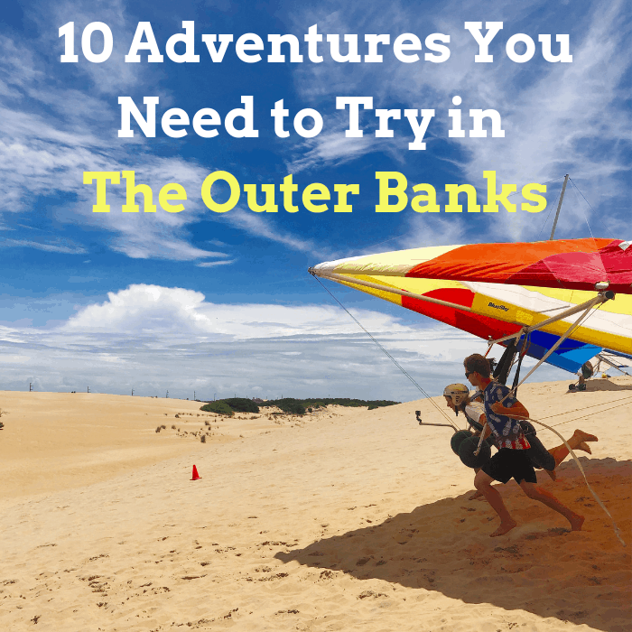 10 Adventures You Need to Try in the Outer Banks