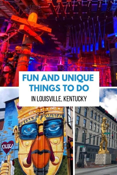 Fun and Unique Things to Do in Louisville Kentucky