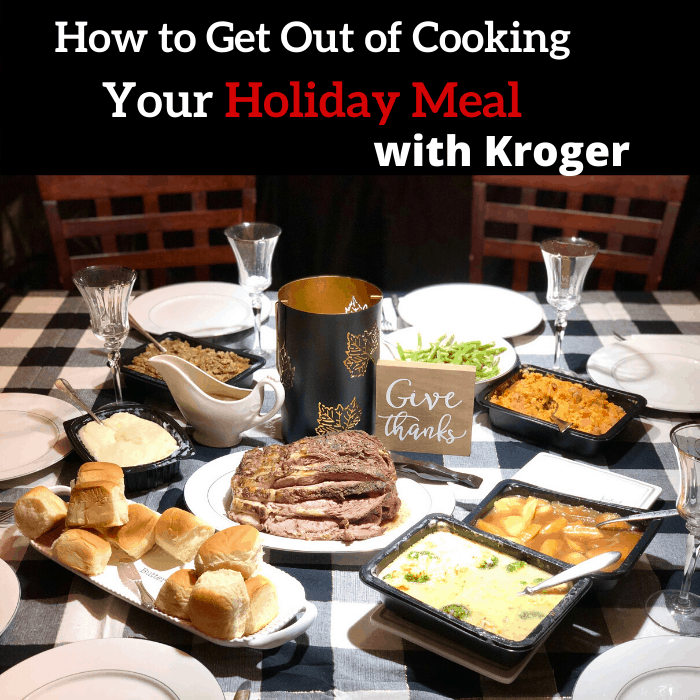 How to Get Out of Cooking Your Holiday Meal With Kroger