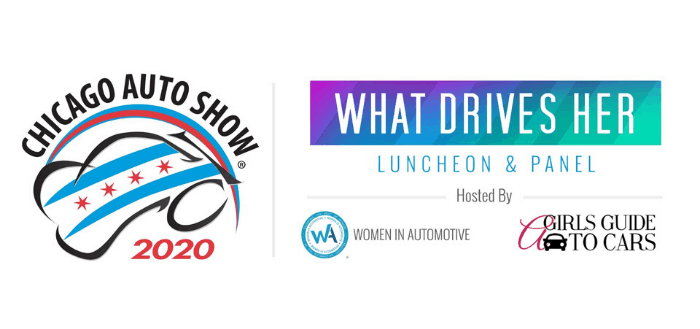 What Drives Her Luncheon & Panel at the Chicago Auto Show