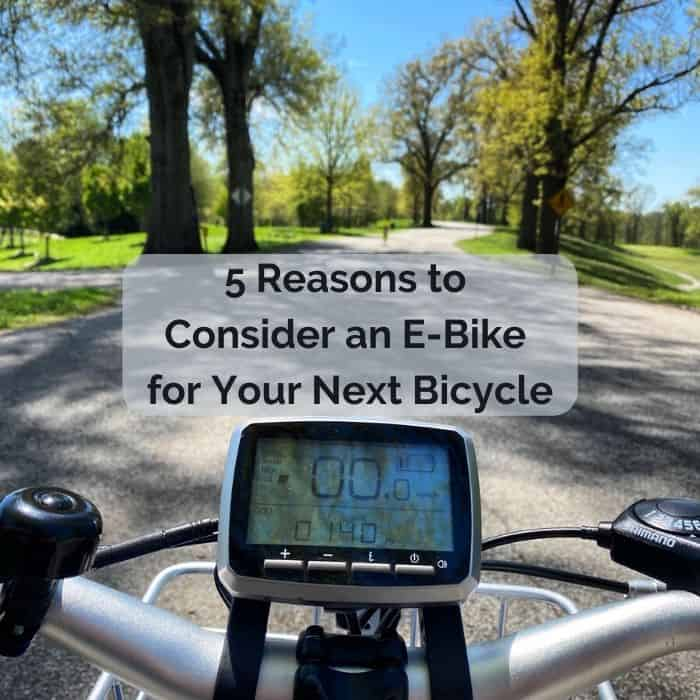 5 Reasons to Consider an E-Bike for Your Next Bicycle