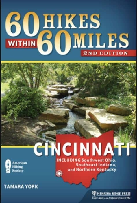 60 Hikes Within 60 Miles: Cincinnati book