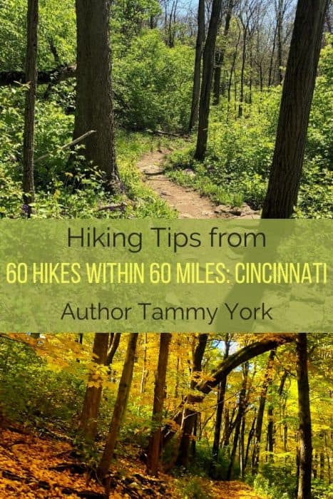 Hiking Tips from 60 Hikes Within 60 Miles: Cincinnati Author Tammy York