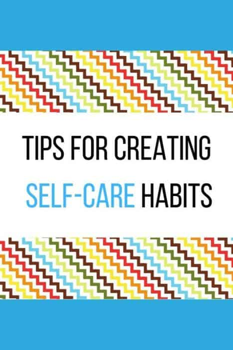 Tips for creating Self-Care Habits