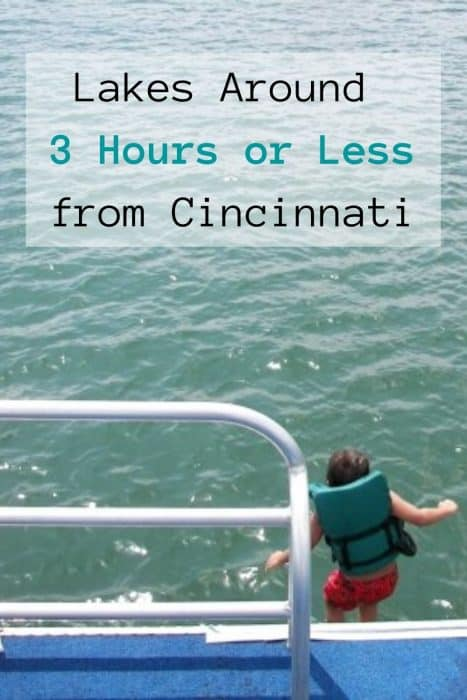 Lakes Around 3 Hours or Less from Cincinnati