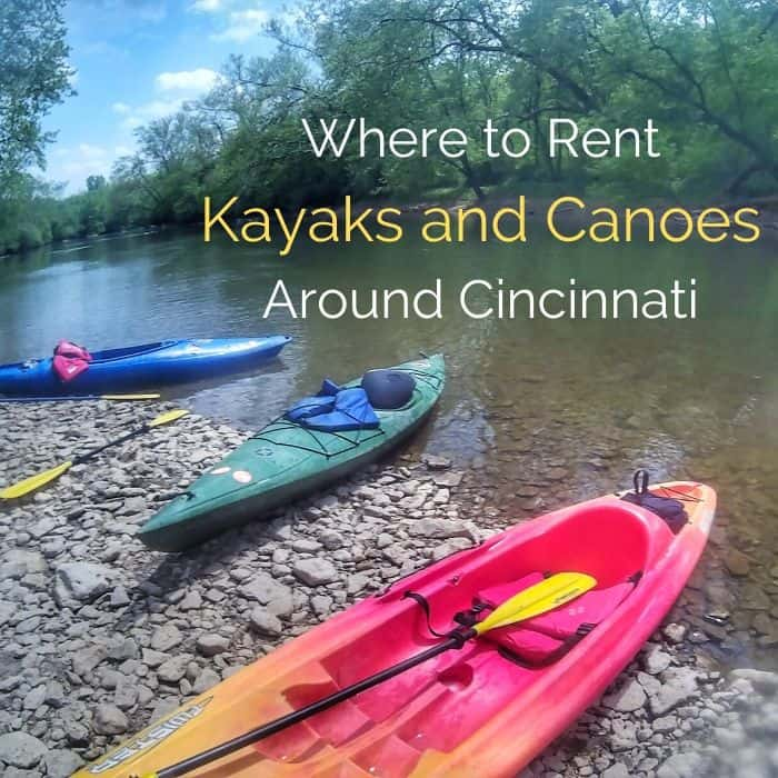 Where to Rent Kayaks and Canoes Around Cincinnati