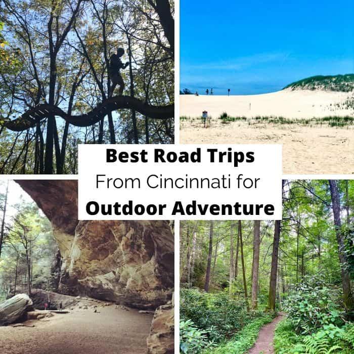 Best Road Trips From Cincinnati for Outdoor Adventure