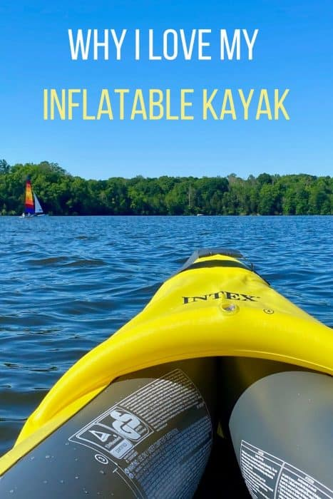 Why I love my inflatable kayak