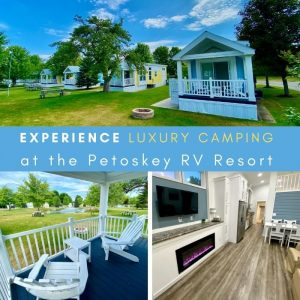 Experience Luxury Camping at the Petoskey RV Resort