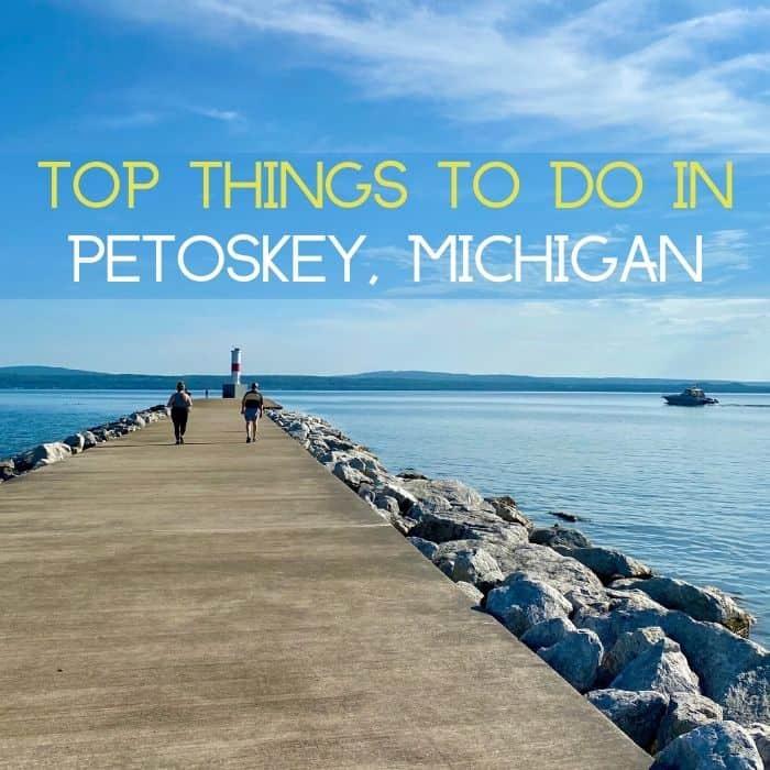 Top Things to Do in Petoskey Michigan