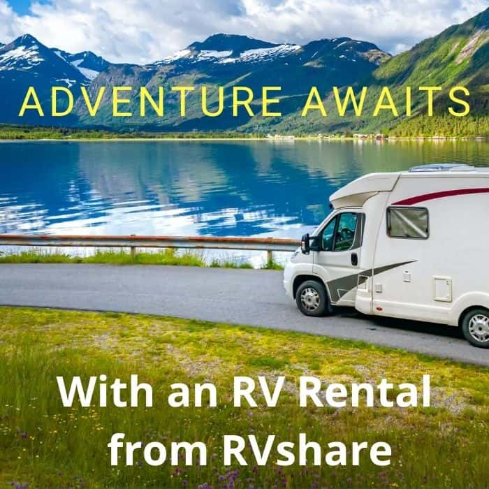 Adventure Awaits With an RV Rental from RVshare