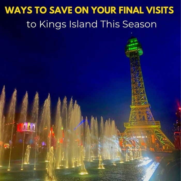 Ways to Save on Your Final Visits to Kings Island This Season