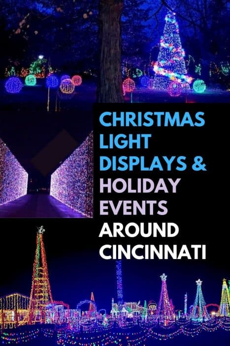 Christmas Light Displays & Holiday Events Around Cincinnati