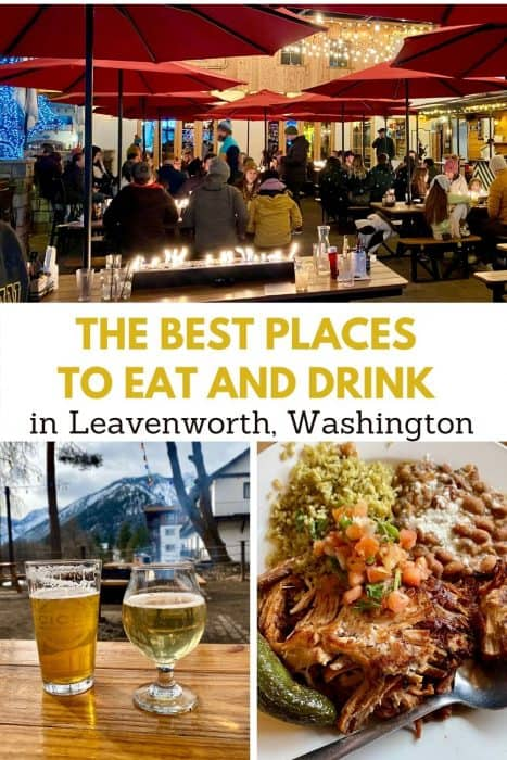 The Best Places to Eat and Drink in Leavenworth, Washington