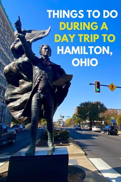 Things to Do During a Day Trip to Hamilton, Ohio