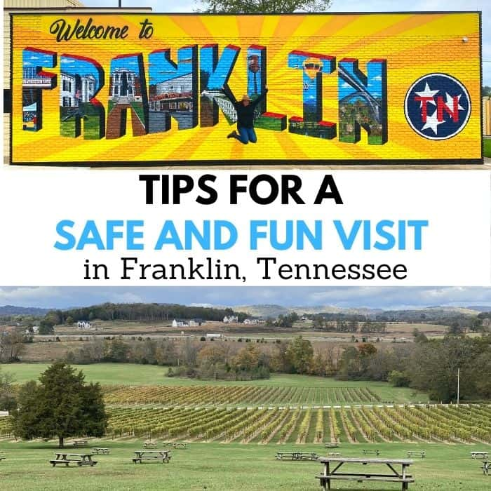 Tips For A Safe and Fun Visit in Franklin, Tennessee