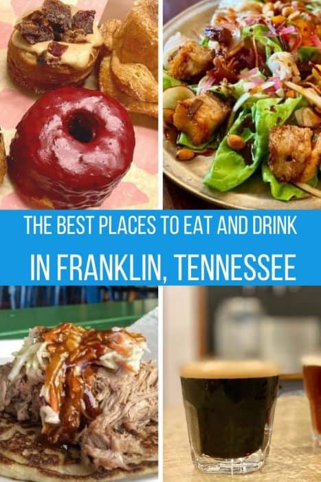 The Best Places to Eat and Drink in Franklin, Tennessee