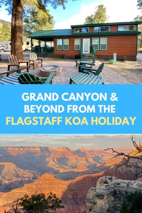 Grand Canyon & Beyond From the Flagstaff KOA Holiday