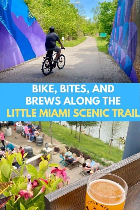 Bike, Bites, and Brews Along the Little Miami Scenic Trail
